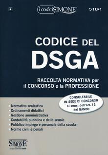Filippodegasperi.it Codice del DSGA. Raccolta normativa per il concorso e la professione. Con espansione online Image