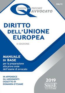 Listadelpopolo.it Diritto dell'Unione Europea. Manuale di base per la preparazione alla prova orale dell'esame di avvocato Image