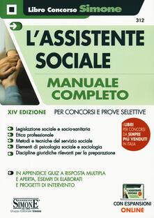 Voluntariadobaleares2014.es L' assistente sociale. Manuale completo per concorsi e prove selettive. Con espansioni online Image