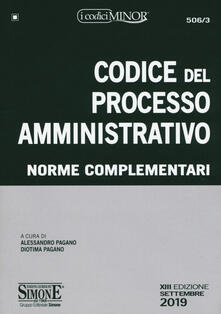 Grandtoureventi.it Codice del processo amministrativo. Norme complementari Image