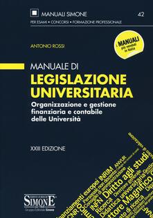 Radiospeed.it Manuale di legislazione universitaria. Organizzazione e gestione finanziaria e contabile delle Università Image