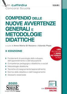 Compendio delle nuove avvertenze generali e metodologie didattiche. Con Contenuto digitale per accesso on line.pdf