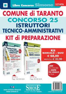Listadelpopolo.it Comune di Taranto. Concorso 25 istruttori tecnici-amministrativi. Kit di preparazione. Manuale + quiz Image