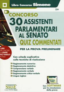 Listadelpopolo.it Concorso 30 assistenti parlamentari al Senato. Quiz Commentati per la prova preliminare. Con software di simulazione Image