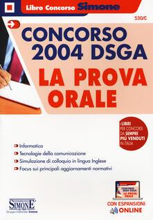 Promoartpalermo.it Concorso 2004 DSGA. La prova orale. Con espansioni online Image