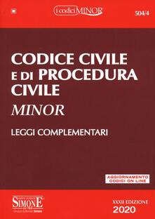 Codice civile e di procedura civile. Leggi complementari. Con aggiornamento online.pdf