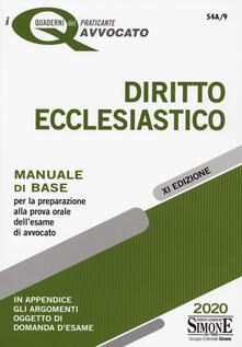 Diritto ecclesiastico. Manuale di base per la preparazione alla prova orale dell'esame di avvocato - copertina
