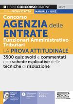 Concorso Agenzia delle Entrate. Funzionari amministrativo-tributari. La prova attitudinale. Con software di simulazione