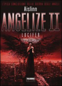 Libro Lucifer. Angelize. Vol. 2 Aislinn