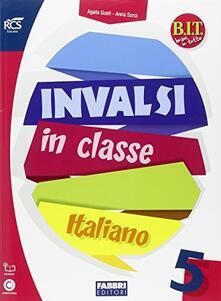 Parcoarenas.it INVALSI in classe. Italiano e matematica. Per la 5ª classe elementare Image