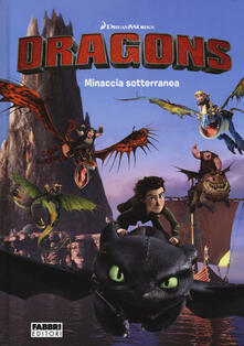 Voluntariadobaleares2014.es Minaccia sotterranea. Dragons. I cavalieri di Berk Image
