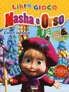 Ilmeglio-delweb.it Colori in festa. Masha e Orso. Con adesivi Image