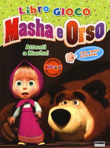 Secchiarapita.it Attenti a Masha! Masha e orso. Con adesivi Image