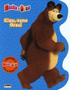 Ciao, sono Orso! Masha e Orso