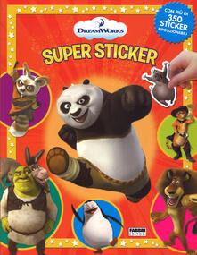 DreamWorks. Supersticker. Con adesivi.pdf