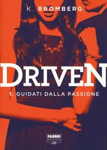Camfeed.it Guidati dalla passione. Driven. Vol. 1 Image