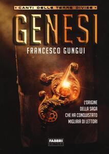 Genesi. Canti delle terre divise - Francesco Gungui - copertina
