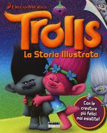 Vitalitart.it Trolls. La storia illustrata. Dreamworks Image