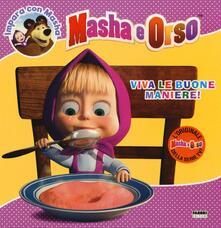 Osteriacasadimare.it Viva le buone maniere! Masha e Orso. Impara con Masha Image