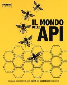 Amatigota.it Il mondo delle api. Ediz. a colori Image