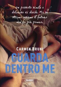 Libro Guarda dentro me Carmen Bruni