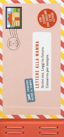 Lettere alla mamma. Con adesivi.pdf