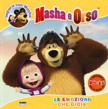 Tegliowinterrun.it Le emozioni: che gioia! Impara con Masha. Masha e Orso. Ediz. a colori Image