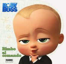 Osteriacasadimare.it Baby Boss. Bimbo al comando Image