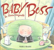 Listadelpopolo.it Baby Boss. La storia originale. Ediz. a colori Image