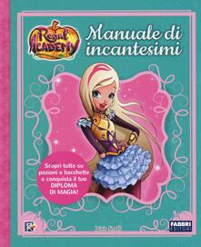 Listadelpopolo.it Manuale di incantesimi. Regal Academy. Ediz. a colori Image