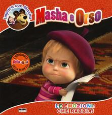 Camfeed.it Le emozioni: che rabbia! Impara con Masha. Masha e Orso. Ediz. a colori Image
