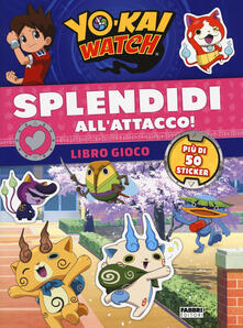 Camfeed.it Splendidi all'attacco! Yo-kai Watch. Libro gioco. Con adesivi. Ediz. a colori Image