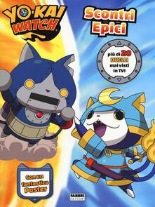 Filippodegasperi.it Scontri epici. Yo-Kai Watch. Ediz. a colori. Con Poster Image