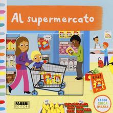 Capturtokyoedition.it Al supermercato. Leggi, gioca, impara. Ediz. a colori Image