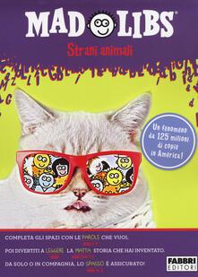 Premioquesti.it Strani animali. Mad Libs. Vol. 4 Image