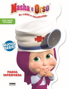 Masha infermiera. Masha e Orso. Libro gioco. Ediz. a colori.pdf