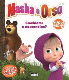 Daddyswing.es Giochiamo a nascondino. Masha e Orso. Ediz. a colori Image
