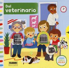 Radiospeed.it Dal veterinario. Leggi, gioca, impara. Ediz. a colori Image