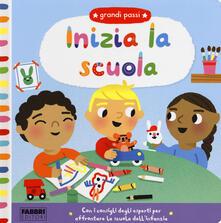 Mercatinidinataletorino.it Inizia la scuola. Grandi passi. Ediz. a colori Image