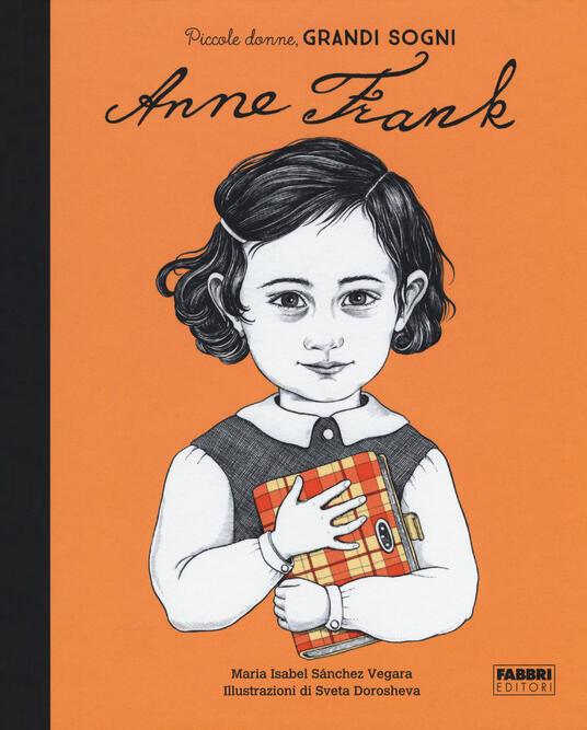 Anna Frank. Piccole donne, grandi sogni - Maria Isabel Sánchez Vegara - copertina