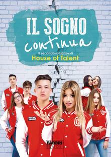 Teamforchildrenvicenza.it Il sogno continua. House of Talent 2 Image