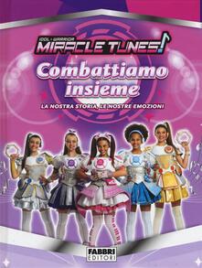 Listadelpopolo.it Combattiamo insieme! Miracle Tunes Image