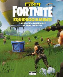 Official Fortnite. Equipaggiamenti.pdf