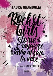Montagneinnoir.it Rocket girls. Storie di ragazze che hanno alzato la voce! Image