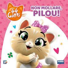 Rallydeicolliscaligeri.it Non mollare, Pilou! 44 gatti. Ediz. a colori Image