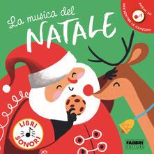 La musica del Natale. Libro sonoro. Ediz. a colori.pdf