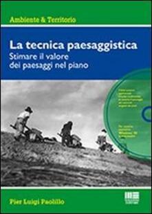 Mercatinidinataletorino.it La tecnica paesaggistica. Con CD-ROM Image