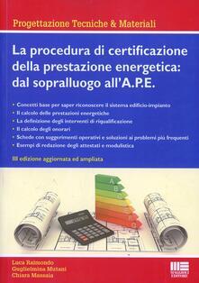 La procedura di certificazione energetica. Dal sopralluogo allattestato.pdf