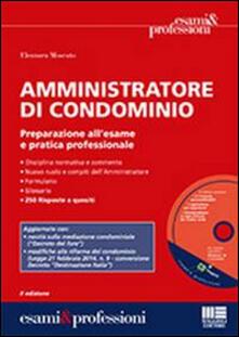 Daddyswing.es Amministratore di condominio. Preparazione all'esame e pratica professionale. Con CD-ROM Image