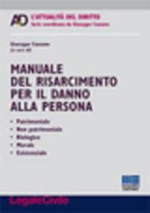 Manuale del risarcimento per il danno alla persona